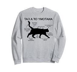 Unisex Anatomy Of A Cat Shirt Funny Cat Humor Gift Sweatshir
