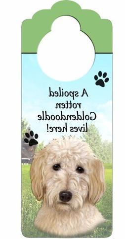 """Goldendoodle Wood Sign """"A Spoiled Rotten Goldendoodle Lives"""