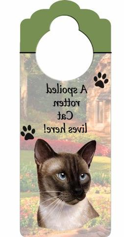 "Siamese Cat Wood Sign ""A Spoiled Rotten Siamese Cat Lives He"